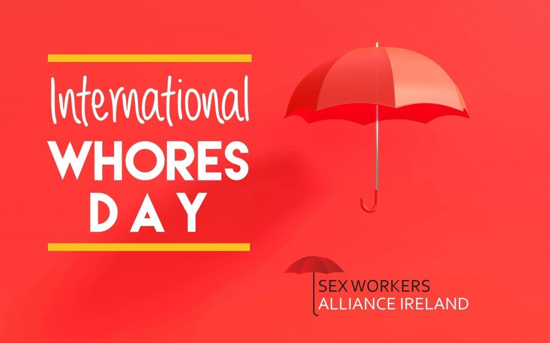 Time to get real about sex work in Ireland on International Sex Workers Day